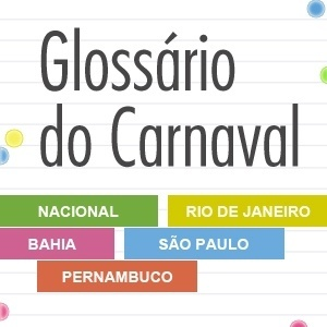 N&#227;o sabe o que &#233; pau do &#237;ndio? Consulte o gloss&#225;rio de Carnaval (Foto: Arte UOL)